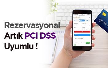 Rezervasyonal Artık PCI DSS Uyumlu