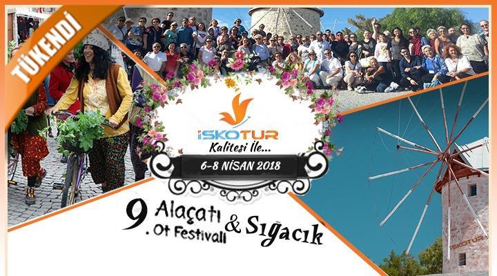 Antalya Çıkışlı Alaçatı Ot Festivali Turu (6-8 Nisan 2018)