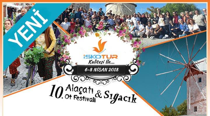 Antalya Çıkışlı Alaçatı Ot Festivali Turu (5-7 Nisan 2019)