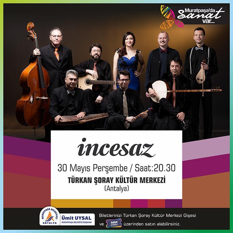 İnce Saz - Bilet Antalya Turu